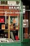 Télécharger le livre :  Emile l'Africain