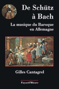 Téléchargez le livre :  De Schütz à Bach. La musique du baroque en Allemagne