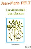 La Vie sociale des plantes |