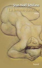 Téléchargez le livre :  La femme-fontaine