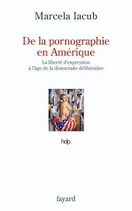 Téléchargez le livre :  De la pornographie en Amérique