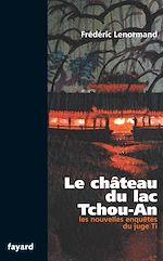 Le château du lac Tchou-An |