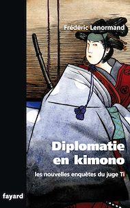 Téléchargez le livre :  Les nouvelles enquêtes du Juge Ti. Diplomatie en Kimono