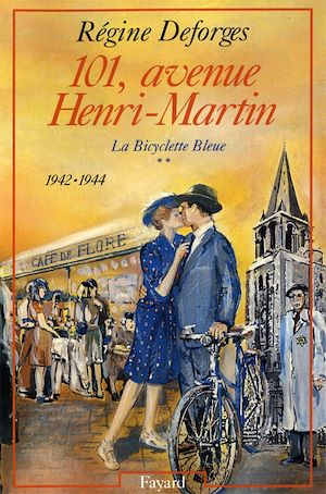 Image de couverture (La bicyclette bleue. Volume 2, 101, avenue Henri-Martin)
