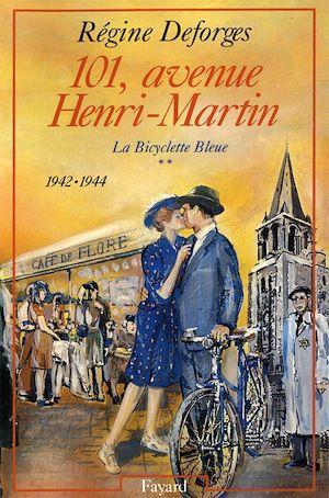 La bicyclette bleue. Volume 2, 101, avenue Henri-Martin
