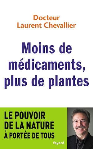 Téléchargez le livre :  Moins de médicaments, plus de plantes