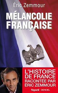 Téléchargez le livre :  Mélancolie française