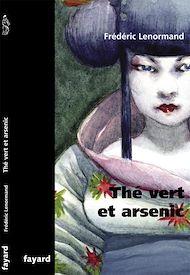 Téléchargez le livre :  Thé vert et arsenic
