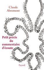 Download this eBook Petit précis du commentaire d'écoute