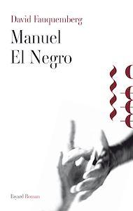 Téléchargez le livre :  Manuel El Negro