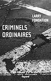Télécharger le livre :  Criminels ordinaires