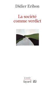 Téléchargez le livre :  La société comme verdict