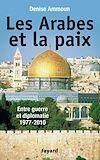 Les Arabes et la paix | Ammoun, Denise