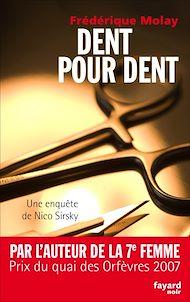 Téléchargez le livre :  Dent pour dent
