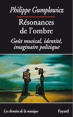 Download this eBook Résonances de l'ombre