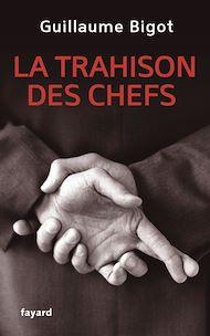 Téléchargez le livre :  La Trahison des chefs