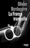 Télécharger le livre :  La France tranquille