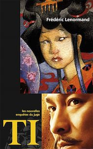 Téléchargez le livre :  Les nouvelles enquêtes du Juge Ti : Divorce à la chinoise