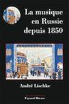 Télécharger le livre :  La musique en Russie depuis 1850