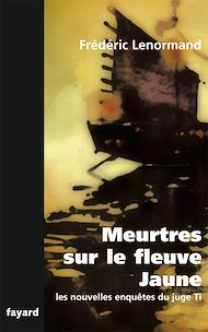 Téléchargez le livre :  Meurtres sur le fleuve jaune