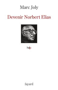 Téléchargez le livre :  Devenir Norbert Elias