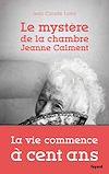Télécharger le livre :  Le mystère de la chambre Jeanne Calment