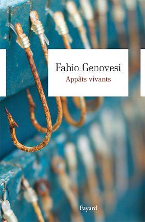 Appâts vivants   Genovesi, Fabio