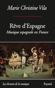 Téléchargez le livre :  Rêve d'Espagne