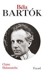 Download this eBook Béla Bartok