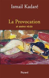 Téléchargez le livre :  La Provocation et autres récits