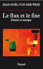 Download this eBook Le flux et le fixe