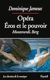Télécharger le livre :  Opéra Eros et le pouvoir