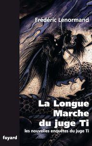 Téléchargez le livre :  La Longue Marche du juge Ti