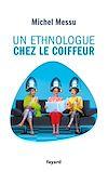 Télécharger le livre :  Un ethnologue chez le coiffeur