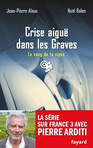 Téléchargez le livre :  Crise aiguë dans les Graves