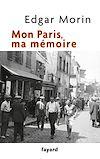 Télécharger le livre :  Mon Paris, ma mémoire