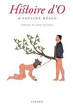 Téléchargez le livre :  Histoire d'O, précédé de «Le bonheur dans l'esclavage» par Jean Paulhan