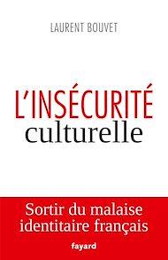 Téléchargez le livre :  L'insécurité culturelle