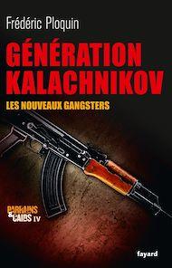 Téléchargez le livre :  Génération Kalachnikov