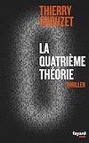 Télécharger le livre :  La quatrième théorie