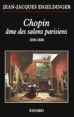 Download this eBook Chopin âme des salons parisiens