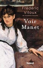 Voir Manet |