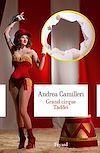 Grand cirque Taddei | Camilleri, Andrea