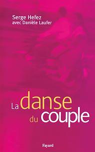 Téléchargez le livre :  La danse du couple