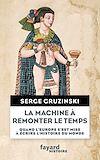 Télécharger le livre :  La machine à remonter le temps
