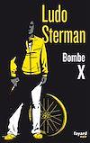 Télécharger le livre :  Bombe X