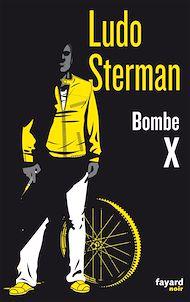 Téléchargez le livre :  Bombe X