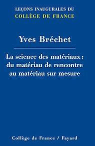 Téléchargez le livre :  La science des matériaux