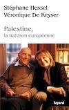 Télécharger le livre :  Palestine, la trahison europénne