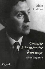 Download this eBook Concerto à la mémoire d'un ange, Alban Berg 1935